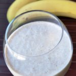 Peanut Butter & Banana Smoothie… made with Low Fat Milk and Agave!