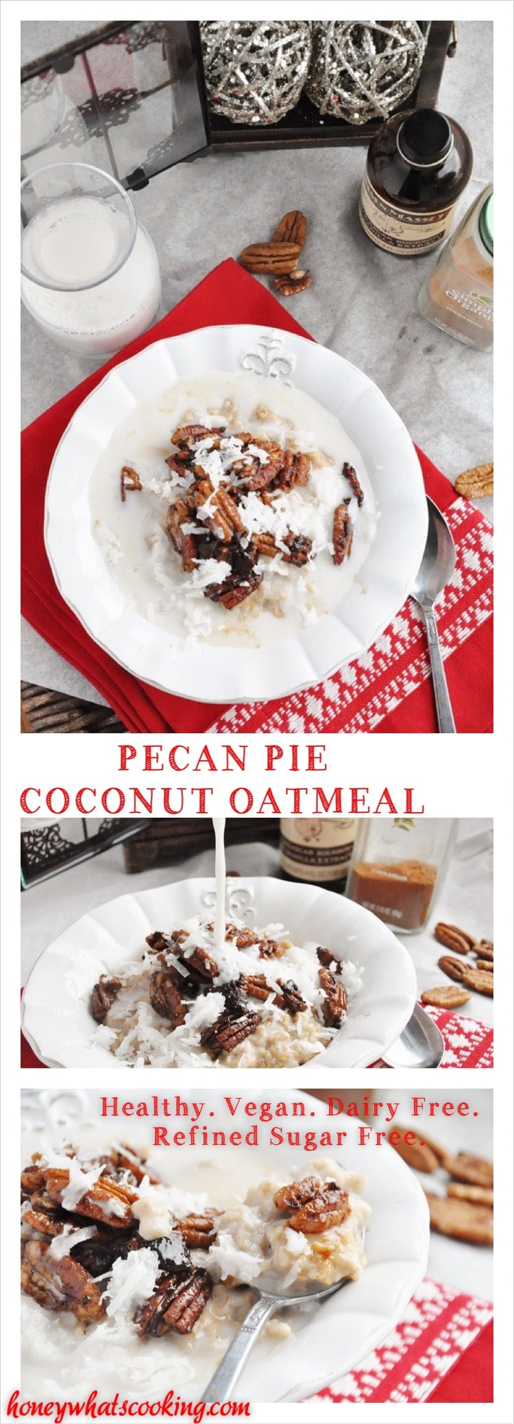 Pecan Pie Coconut Oatmeal - healthy, vegan, dairy free, refined sugar free.