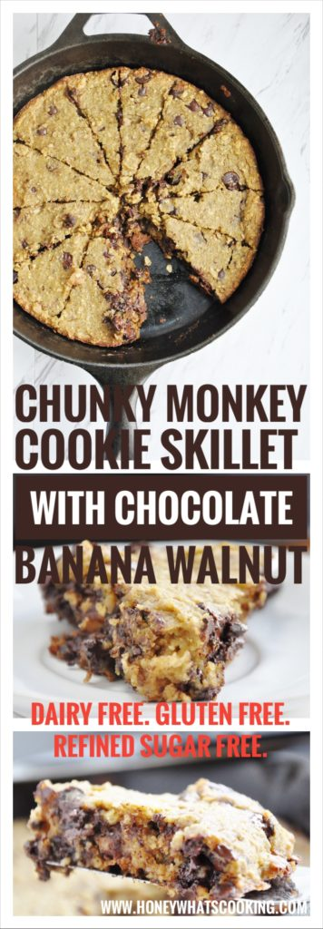 Chunky Monkey Cookie Skillet - dairy free, gluten free, refined sugar free.