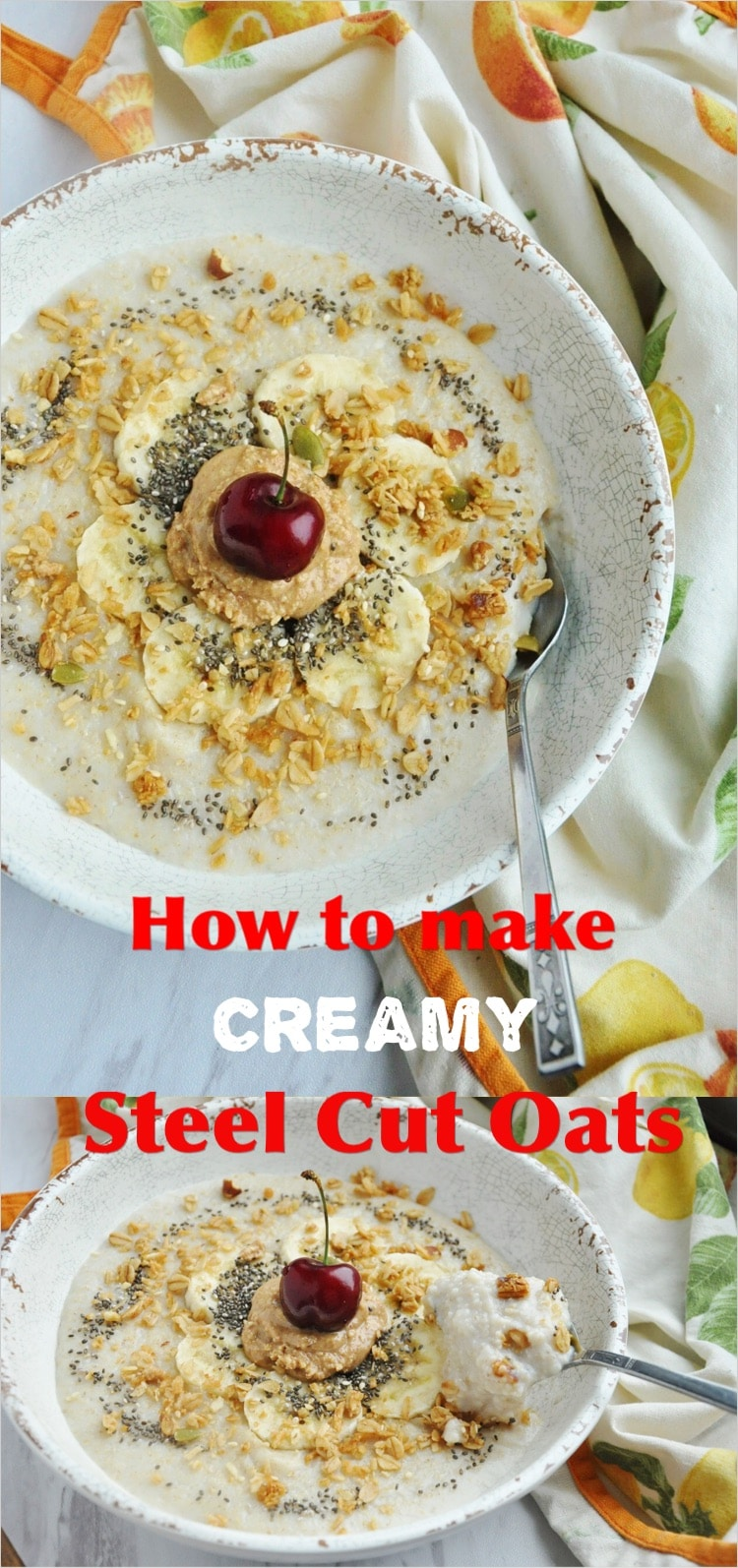 Creamy Steel Cut Oats pin