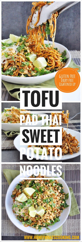 Tofu Pad Thai Sweet Potato Noodles - gluten free, dairy free, lightened up.
